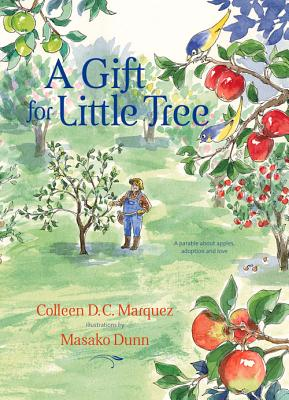 A Gift for Little Tree By Marquez, Colleen D. C.